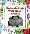Bolsa de Viaje Wall Street Bordada